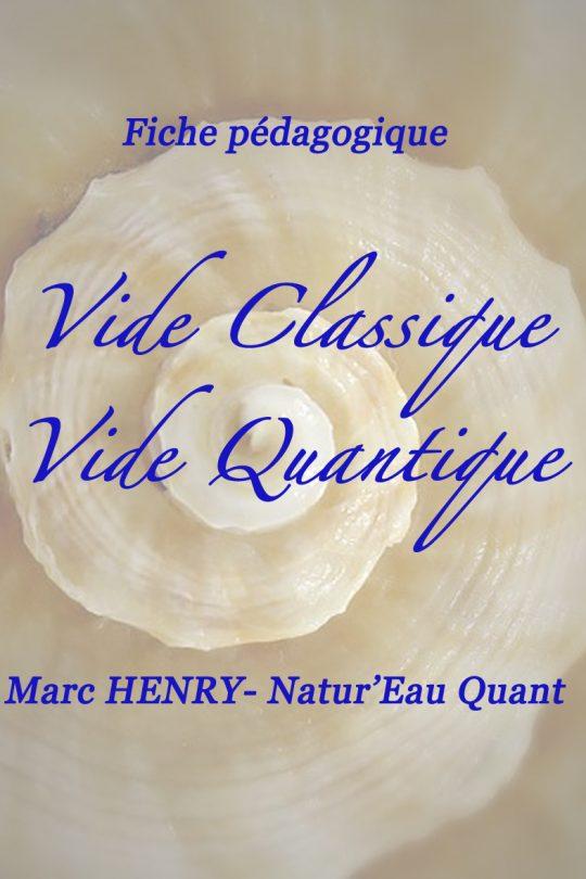 Fiche pédagogique sur le Vide Classique et sur le Vide Quantique