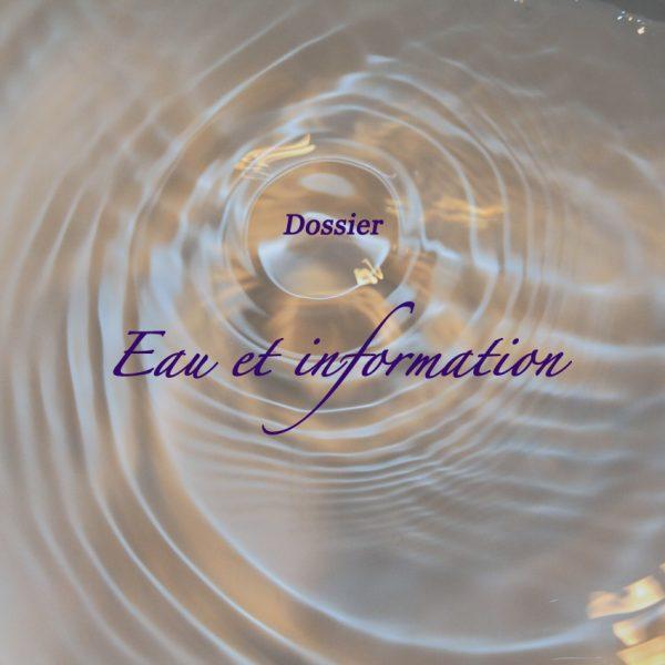 Dossier : eau et information