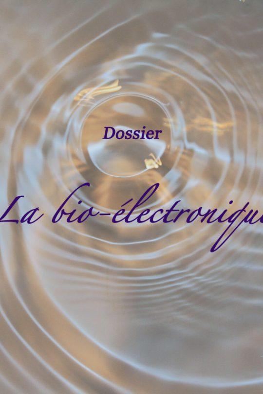 Dossier : la bio-électronique