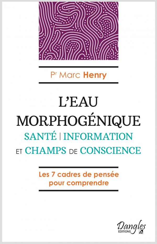L'eau morphogénique par Marc HENRY